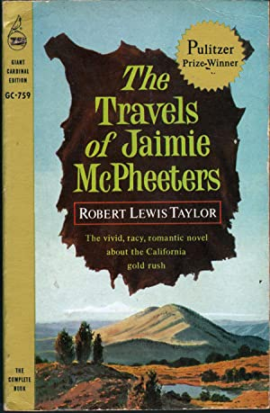 The Travels of Jaimie McPheeters: A Novel: Taylor, Robert Lewis