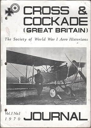 Cross & Cockade (Great Britain) Journal Vol 1 No 1: Huston, Colin, Ed.