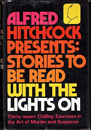 Alfred Hitchcock Presents: Stories to Be Read With the Lights On.: Hitchcock, Alfred, Ed.