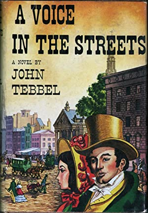 A Voice in the Streets: Tebbel, John