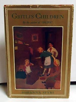 Gritli's Children: A Story of Swizerland: Sepri, Johanna