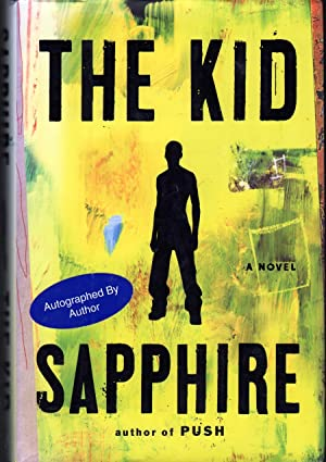 The Kid: A Novel: Sapphire