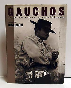 Gauchos: Burri, Rene;Lanuza, Jose