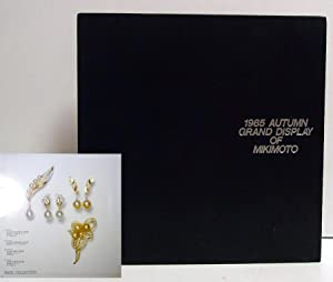 1985 Autumn Grand Display of Mikimoto: Mikimoto, K.