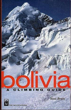 Bolivia: A Climbers Guide: Brain, Yossi;Thurman, Paula