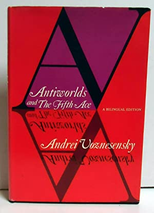 Antiworlds and The Fifth Ace: Voznesensky, Andrei