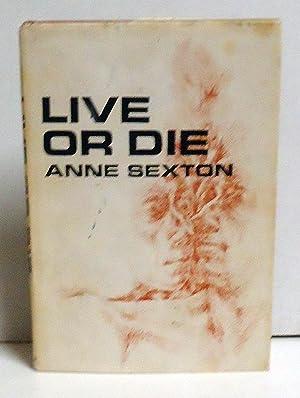 Live or Die: Poems: Sexton, Anne
