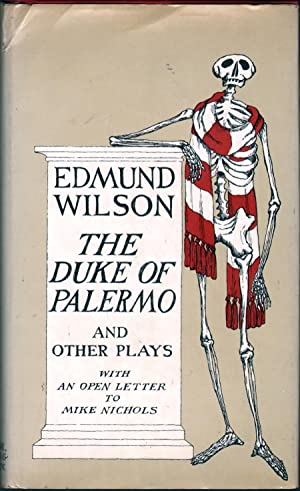 The Duke of Palermo and Other Plays: Wilson, Edmund