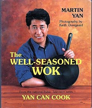 The Well-Seasoned Wok: Yan, Martin;Ovregaard, Keith