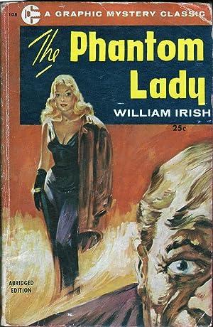 The Phantom Lady: Irish, William (Cornell Woolrich)