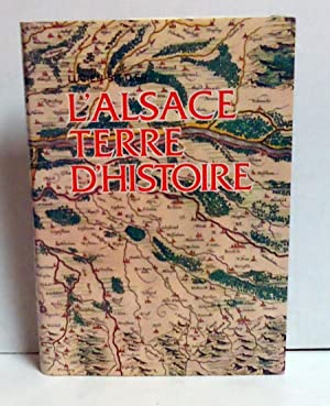 L'Alsace Terre D'Histoire (Alsace: A Land of History): Sittler, Lucien