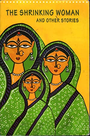The Shrinking Woman and Other Stories: Varma, Meenakshi and Annie Chandy Mathew, Eds.