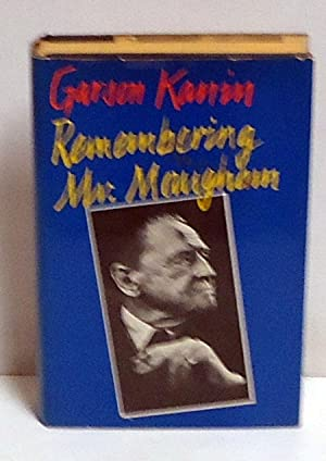 Remembering Mr. Maugham: Kanin, Garson