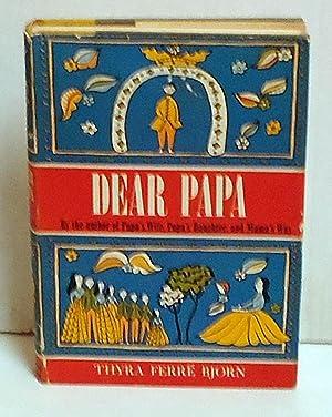 Dear Papa: Bjorn, Thyra Ferre