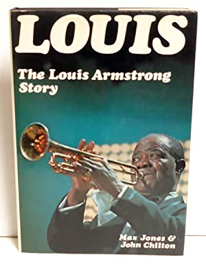 Louis: The Louis Armstrong Story: Jones, Max and John Chilton