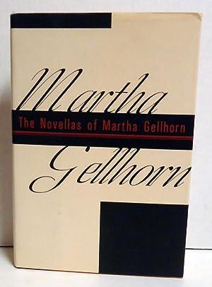 The Novellas of Martha Gellhorn: Gellhorn, Martha