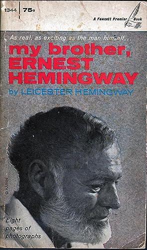 My Brother, Ernest Hemingway: Hemingway, Leicester