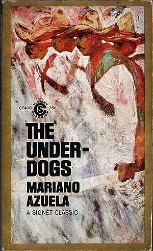 The Underdogs: Azuela, Mariano