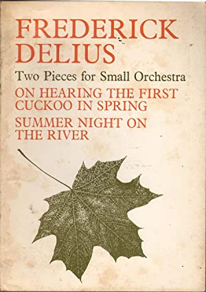 Two Pieces for Small Orchestra: Delius, Frederick