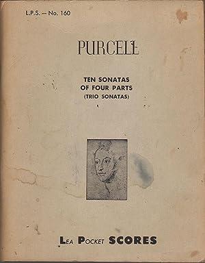 Ten Sonatas of Four Parts (Trio Sonatas): Purcell, Henry