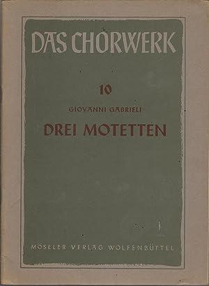 Drei Motetten: Gabrieli, Giovanni
