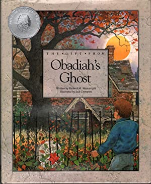 The Gift from Obadiah's Ghost