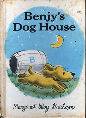 Benjy's Dog House: Graham, Margaret Bloy