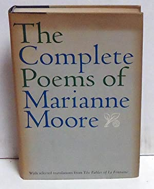 The Complete Poems of Marianne Moore: Moore, Marianne