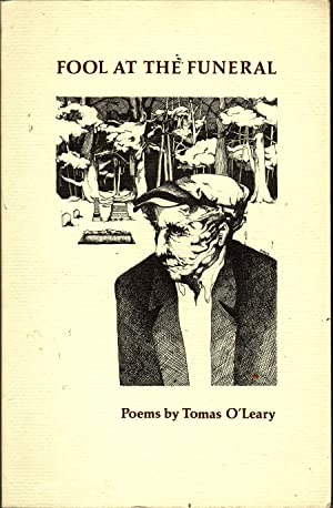 Fool at the Funeral: O'Leary, Tomas
