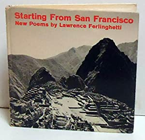 Starting From San Francisco: New Poems: Ferlinghetti, Lawrence
