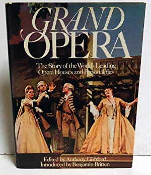 Grand Opera: The Story of the World's Leading Opera Houses and Personalities: Gishford, ...