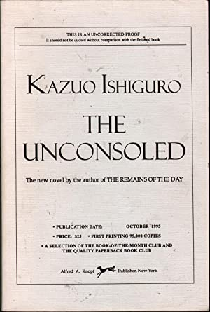 The Unconsoled: A Novel