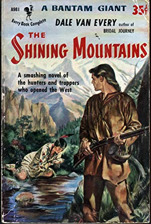 The Shining Mountains: Van Every, Dale