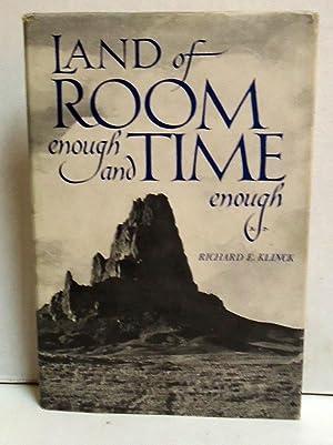 Land of Room Enough and Time Enough: Klinck, Richard E.
