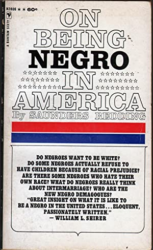 On Being Negro in America: Redding, Saunders