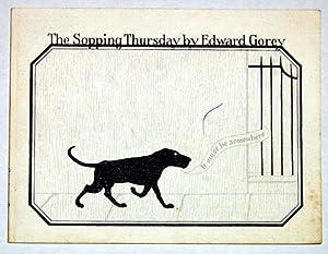 The Sopping Thursday: Gorey, Edward