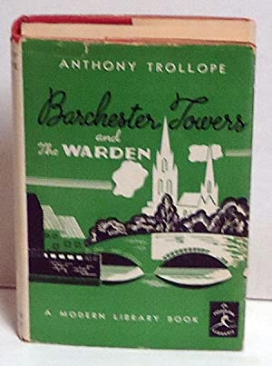 Barchester Towers and The Warden: Trollope, Anthony