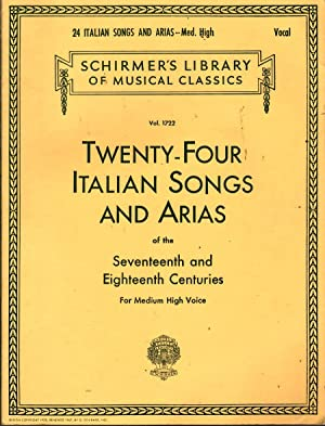 Twenty-Four Italian Songs and Arias of the: Baker, Theodore, Ed.