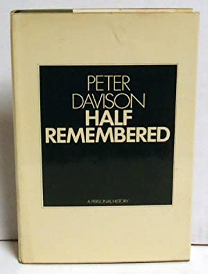 Half Remembered : A Personal History: Davison, Peter
