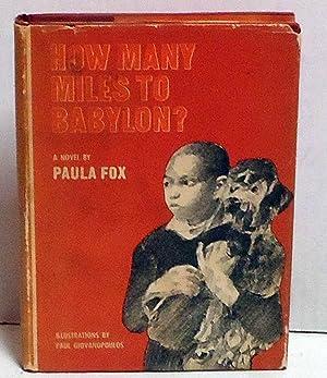 How Many Miles to Babylon?: Fox, Paula