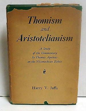 Thomism and Aristotelianism: Jaffa, Harry V.