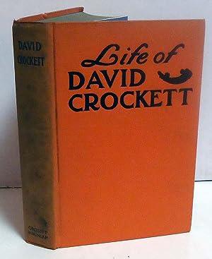The Life of David Crockett: Crockett, David