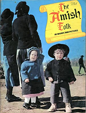 The Amish Folk in Words and Pictures: Tortora, Vincent R.