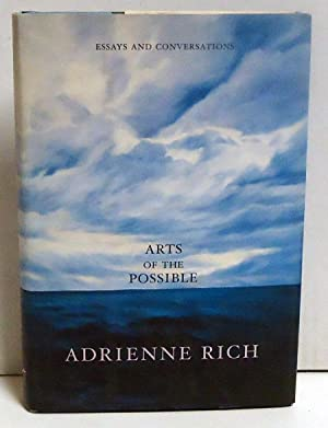 Arts of the Possible: Essays and Conversations: Rich, Adrienne