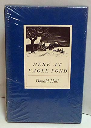 Here at Eagle Pond: Hall, Donald