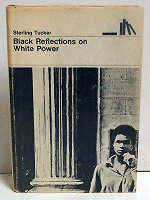 Black Reflections on White Power