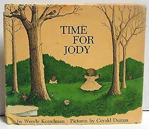 Time for Jody: Kesselman, Wendy