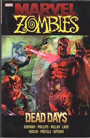 Marvel Zombies: Dead Days: Kirkman, Robert, et al