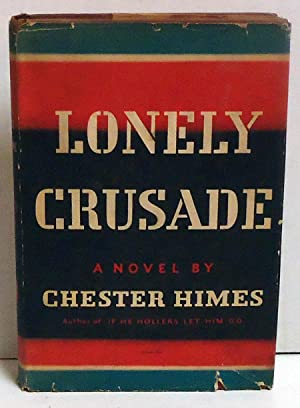Lonely Crusade: A Novel: Himes, Chester