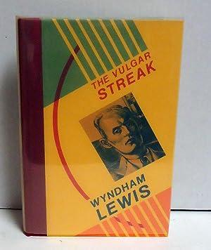 The Vulgar Streak: Lewis, Wyndham
